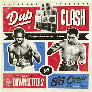 Cover DOWNSETTERS/8°6 CREW, dub clash
