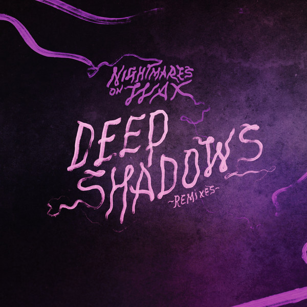 Cover NIGHTMARES ON WAX, deep shadows - remixes