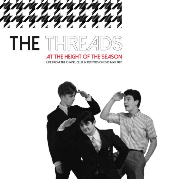 THE THREADS, at the height of the season cover