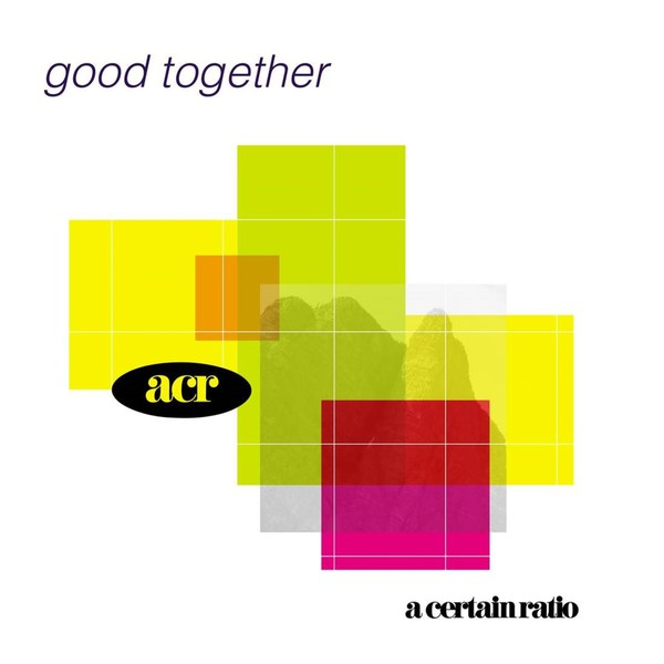 A CERTAIN RATIO, good together cover