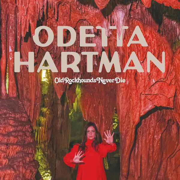 ODETTA HARTMANN, old rockhounds never die cover