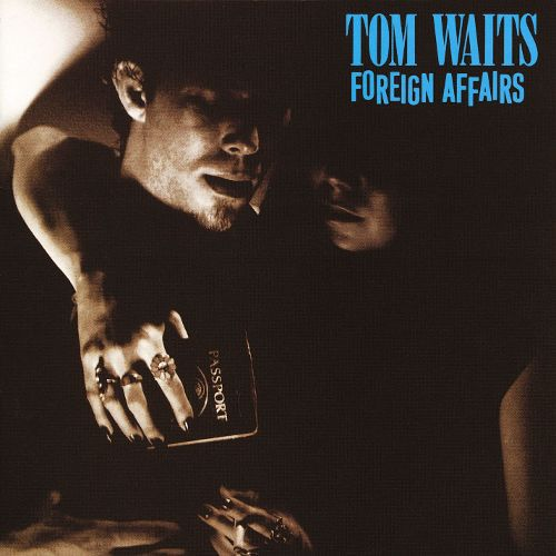 TOM WAITS, foreign affairs cover