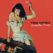 Cover RENO DIVORCE, fairweather friends