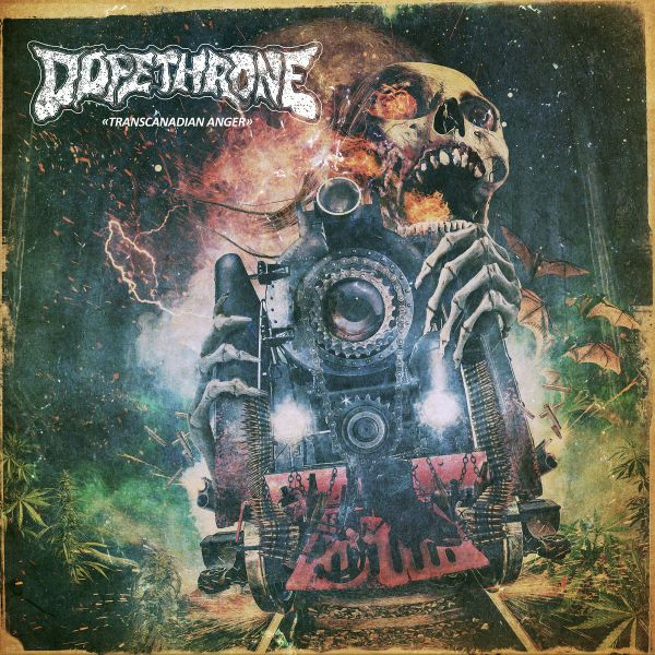 DOPETHRONE, transcanadian anger cover