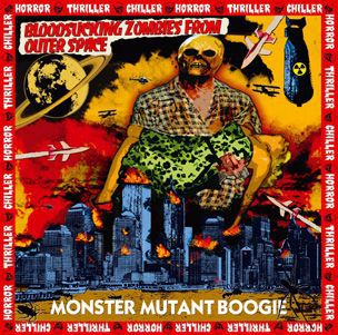 Cover BLOODSUCKING ZOMBIES FROM OUTER SPACE, monster mutant boogie