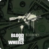 Cover BLOOD ON WHEELS, blood money