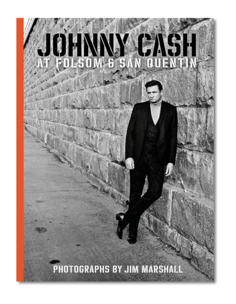 Cover JIM MARSHALL, johnny cash at folsom & san quentin