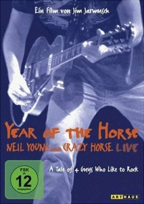 MOVIE, year of the horse: neil young & crazy horse live cover