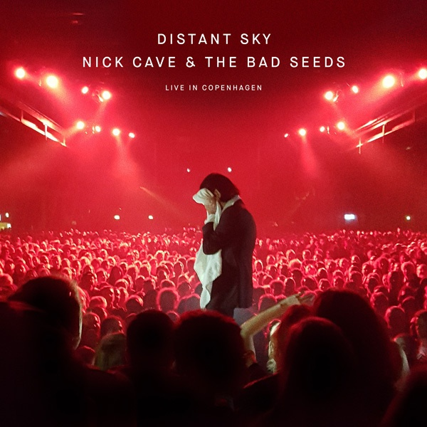 Cover NICK CAVE & BAD SEEDS, distant sky (live in copenhagen)