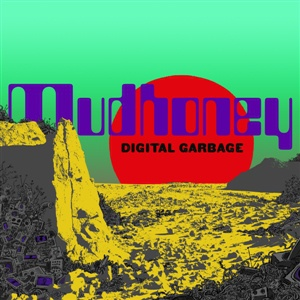 Cover MUDHONEY, digital garbage
