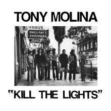 TONY MOLINA, kill the lights cover