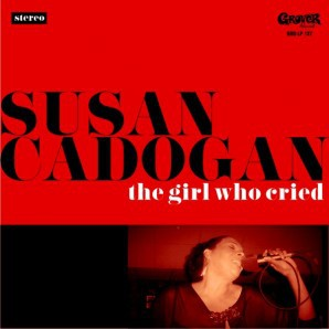 SUSAN CADOGAN, the girl who cried cover