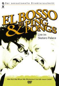 Cover EL BOSSO & DIE PING-PONGS, live im skater´s palace