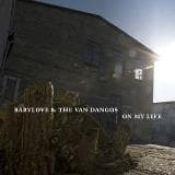 Cover BABYLOVE & THE VAN DANGOS, on my life