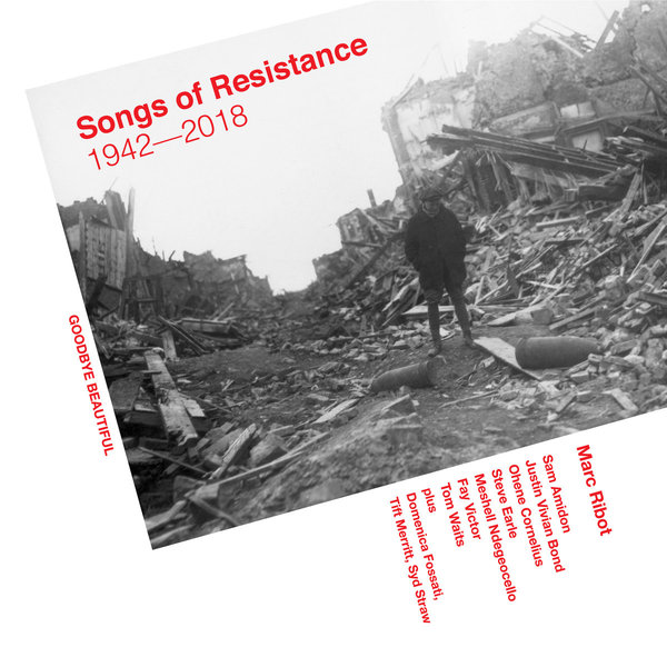 Cover MARC RIBOT, songs of resistance 1942- 2018