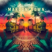 MAROON TOWN, freedom call cover