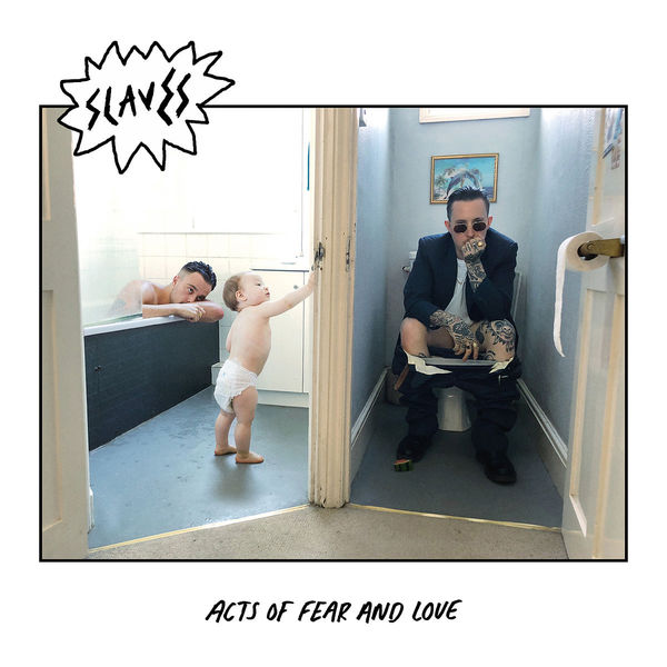 SLAVES, acts of fear and love cover