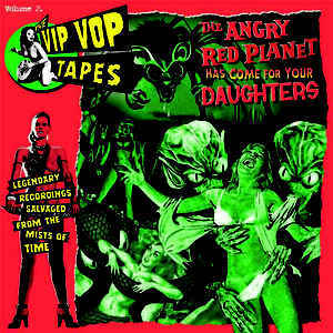 V/A, the vip vop tapes vol. 2 - the angry red planet... cover