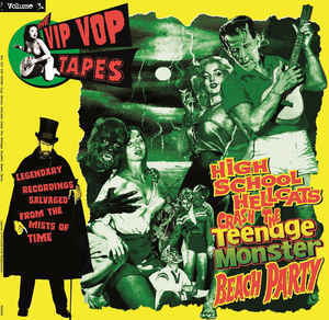 Cover V/A, the vip vop tapes vol. 3 - high school hellcats...
