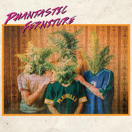 PHANTASTIC FERNITURE, s/t cover