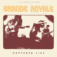 GRANDE ROYALE, captured live cover