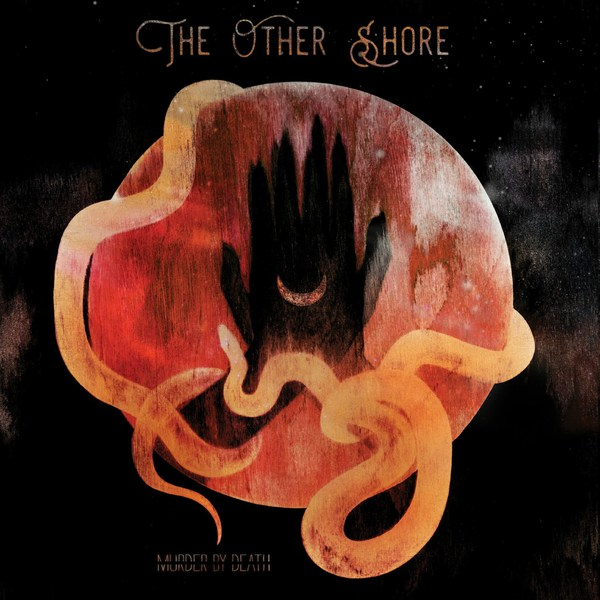 MURDER BY DEATH, the other shore cover