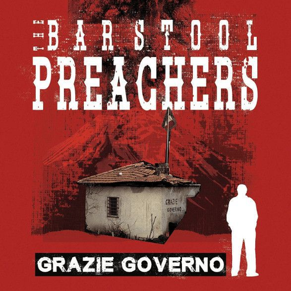 BARSTOOL PREACHERS, grazie governo cover