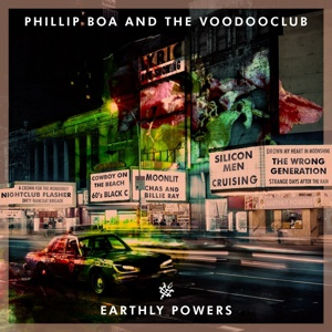 PHILLIP BOA & THE VOODOOCLUB, earthly powers cover
