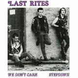 LAST RITES, we don´t care cover
