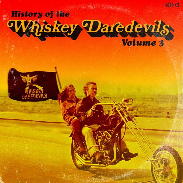WHISKEY DAREDEVILS, history of the whiskey daredevils vol. 3 cover
