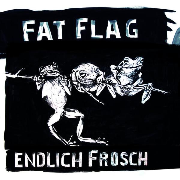 FAT FLAG, endlich frosch cover