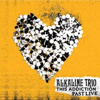 ALKALINE TRIO, this addiction past live (orange vinyl) cover