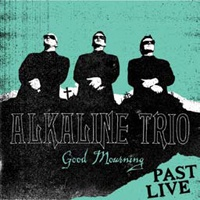 ALKALINE TRIO, good morning past live (turquoise vinyl) cover