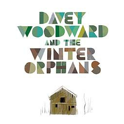 DAVEY WOODWARD & THE WINTER ORPHANS, s/t cover