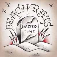 BEACH RATS, wasted time cover