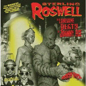 STERLING ROSWELL, the lonesame death of johnny ace cover