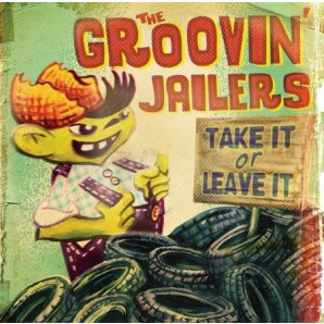 Cover GROOVIN´ JAILERS, take it or leave it