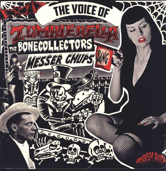 MESSER CHUPS & THE BONECOLLECTORS, the voice of zombierella cover