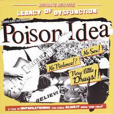 Cover POISON IDEA, legacy of disfunction