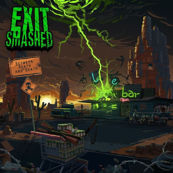 Cover EXIT SMASHED, between death & death