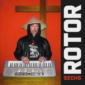 ROTOR, sechs cover