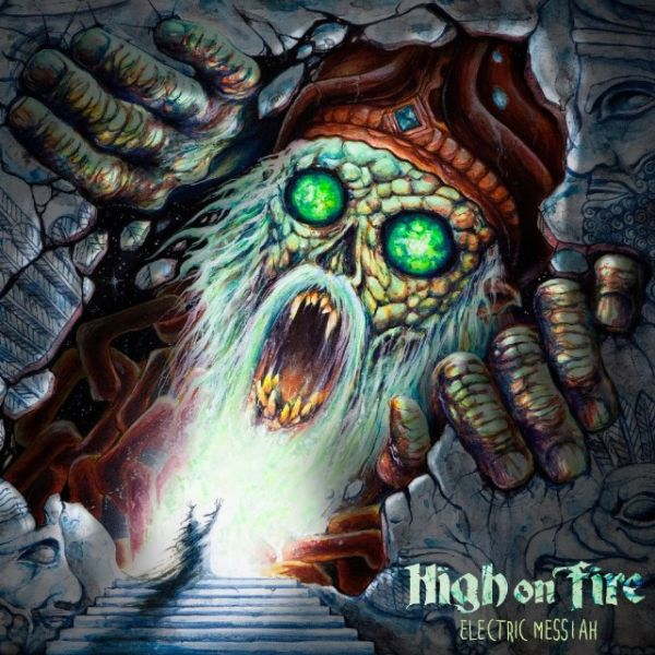 Cover HIGH ON FIRE, electric messiah