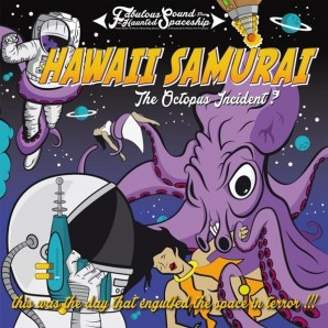 HAWAII SAMURAI, octopus incident cover