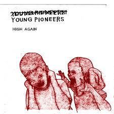 YOUNG PIONEERS, high again cover