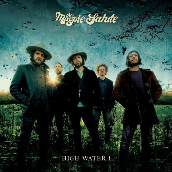 MAGPIE SALUTE, high water I cover