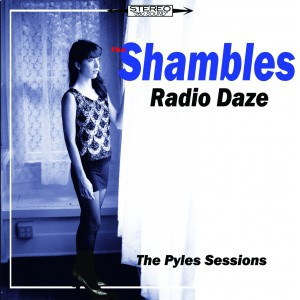 Cover SHAMBLES, radio daze the pyle session