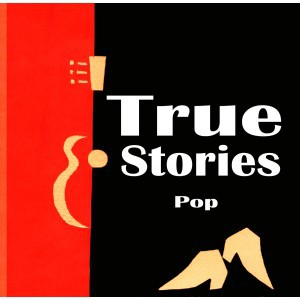 TRUE STORIES, pop cover