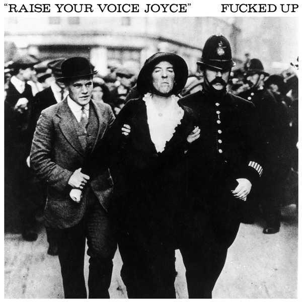 FUCKED UP, raise your voice joyce cover