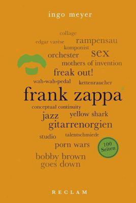 INGO MEYER, frank zappa. 100 seiten cover