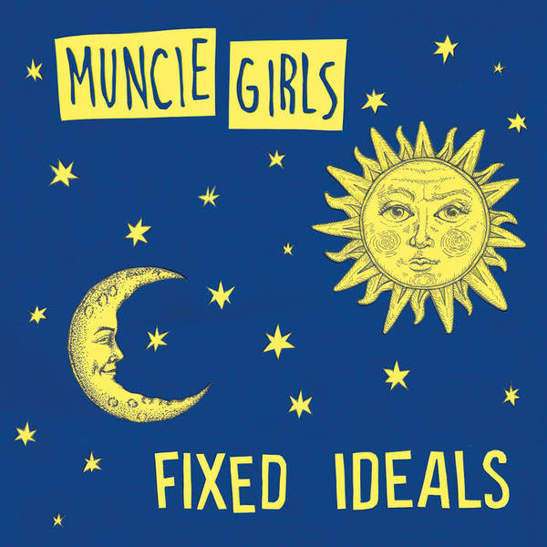 MUNCIE GIRLS, fixed ideals cover